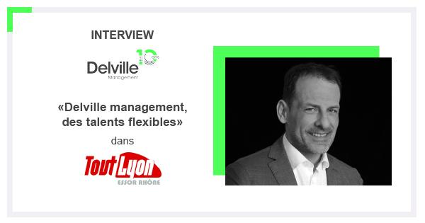 Interview de Philippe Jauffret, Directeur du bureau de Lyon : «Delville management, des talents flexibles»