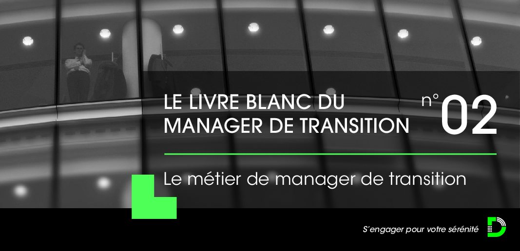 Le Livre Blanc du Manager de Transition 2021 – Le métier de manager de transition